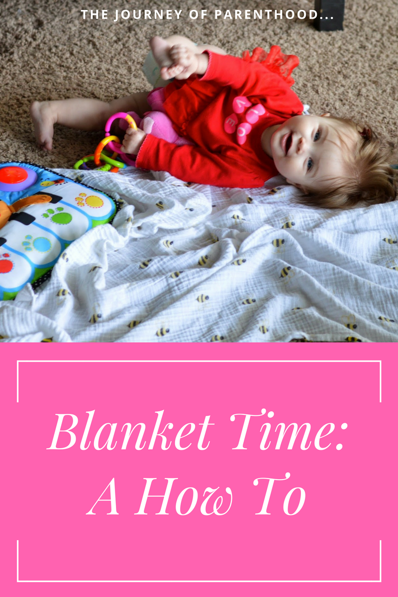 "A ""How To"" on Blanket Time"