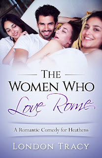 The women who love Rome by London Tracy