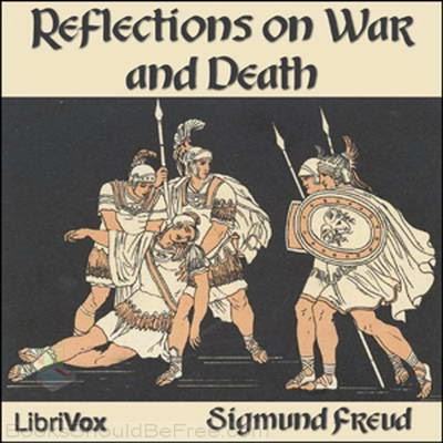 http://freudquotes.blogspot.com/2014/02/free-ebook-reflections-on-war-and-death.html