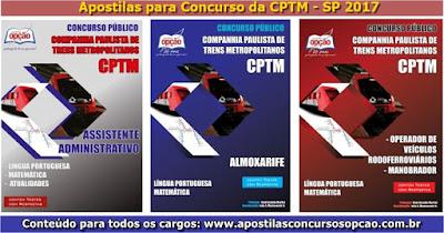 Apostila Concurso Companhia Paulista de Trens Metropolitanos - CPTM-SP 2017.