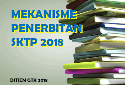 Mekanisme Penerbitan SKTP Tahun 2018