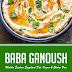 Baba Ganoush (Middle Eastern Eggplant Dip, Vegan & Gluten Free)