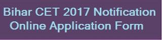 Bihar CET Application 2017