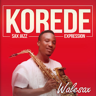 Music: Walesax - Korede [Sax Expression]
