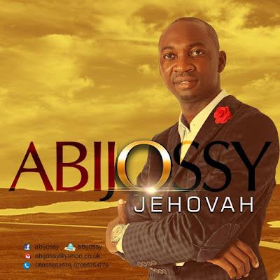 Music: Jehovah – Abijossy