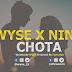 DOWNLOAD: Nini X Wyse - Chota