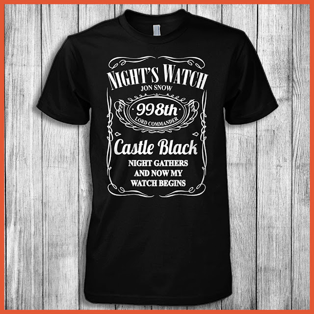 Night's Watch Jon Snow Castle Black Night Gathers And Now My Watch Begins (Game of Thrones) T-Shirt