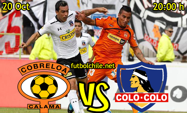 Ver stream hd youtube facebook movil android ios iphone table ipad windows mac linux resultado en vivo, online:  Cobreloa vs Colo Colo