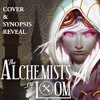 The Alchemists of Loom Cover Reveal banner