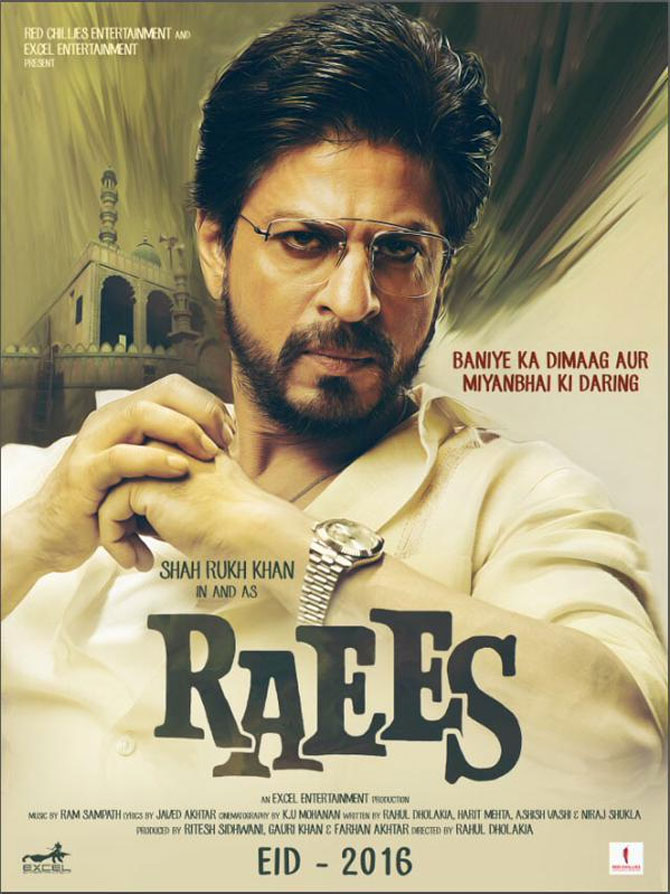Bollywood Most Awaited movie RaeesBudget: 80 Crore, Lear star Shahrukh Khan, Farhan Akhtar, Nawazuddin Siddiqui, Mahira Khan
