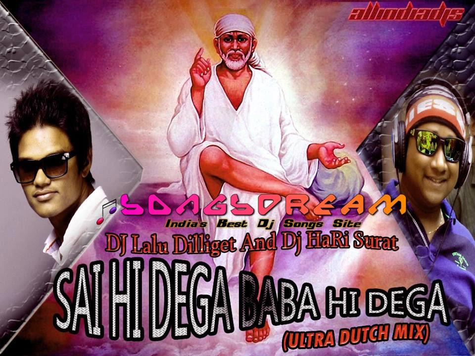 Sai Baba Desi & Electro Mashup - Remix By Dj Karan Kahar