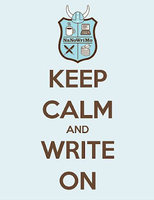 Keep Calm and... NaNoWriMo