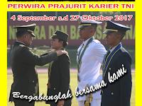 Penerimaan Calon Perwira Prajurit Karir TNI 2017