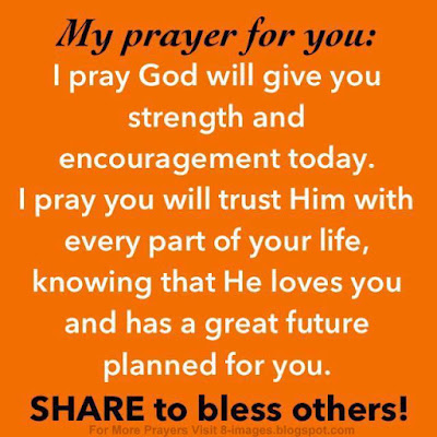 """Prayer For Strength and Encouragement."""