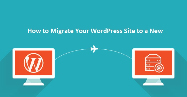 How to Migrate Your WordPress Site to a New Host