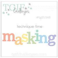 http://tgifchallenges.blogspot.com/2018/02/tgifc148-masking-technique.html