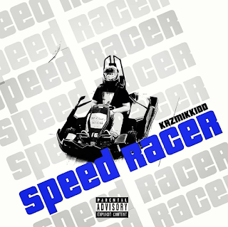 New Music Alert, Kazmik Kidd, Speed Racer, Speed Racer K, New Single, Hip Hop Everything, Team Bigga Rankin, Promo Vatican,