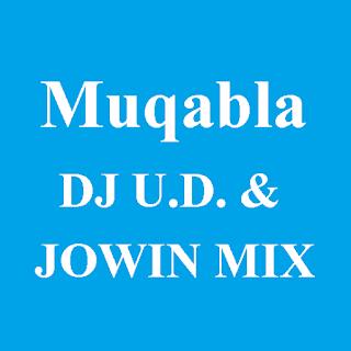 Muqabla - DJ U.D. & JOWIN MIX