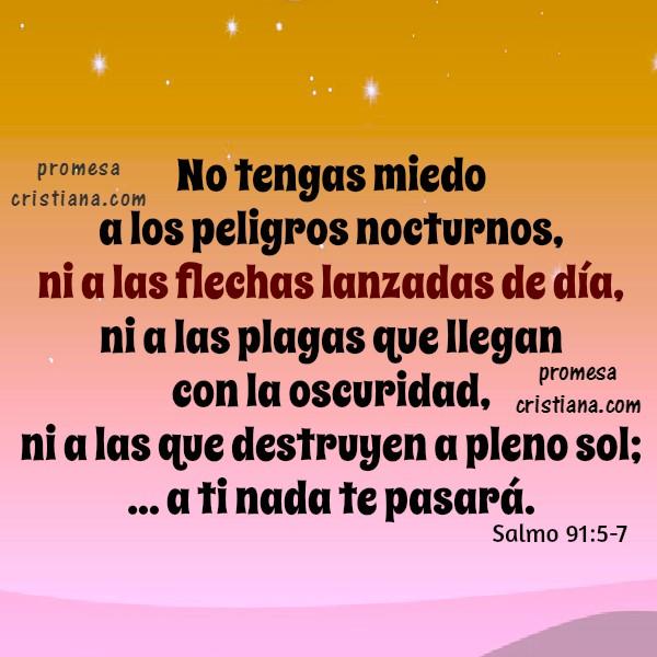 Salmo 91 con imágenes, parte 1 de 2. frases en versión Dios habla hoy del Salmo 91 de protección y refugio de Dios sobre sus hijos. Imágenes con frases cristianas de la biblia, versículos bíblicos de promesas de Dios por Mery Bracho.