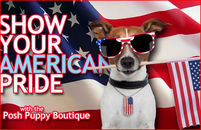2e40835a5 The Posh Puppy has tons of patriotic pet clothing and accessories.