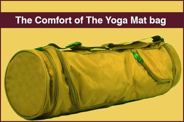 The Comfort of The Yoga Mat bag