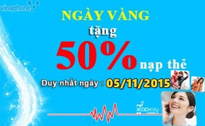 Khuyến mãi 50% Vinaphone ngày 05/11/2015