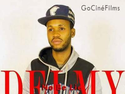 DOWNLOAD MP3: Delmy Ft. Dizel X Ogidan – No Be Lie