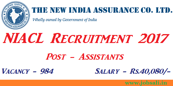 new india assurance recruitment 2017, assistant jobs in national insurance company, jobs in insurance companies