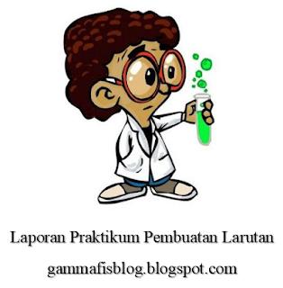 Laporan Praktikum Pembuatan Larutan - Laporan Praktikum Kimia Dasar 2