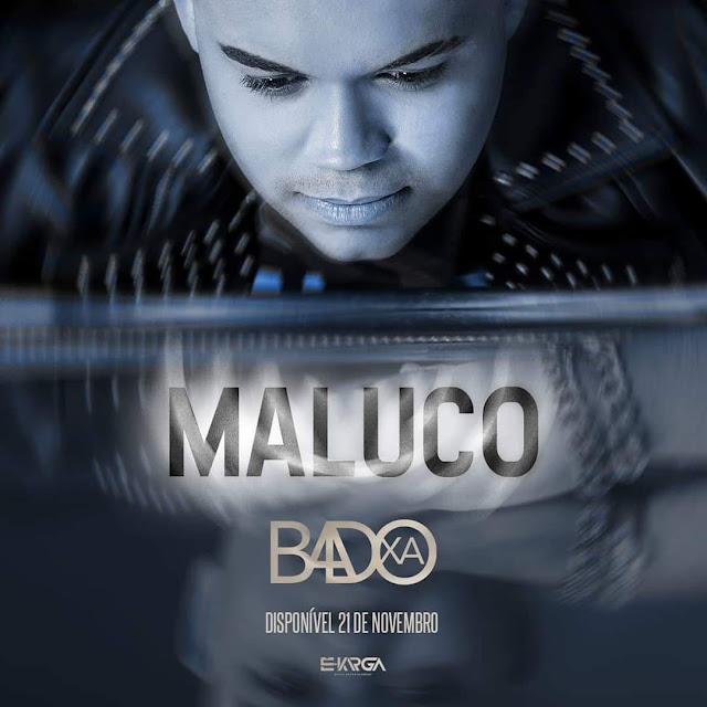 Badoxa - Maluco