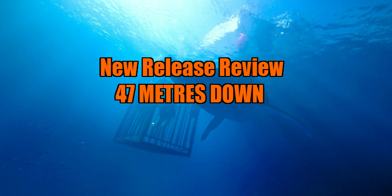 47 metres down review