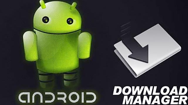 Download Manager Terbaik Untuk Android