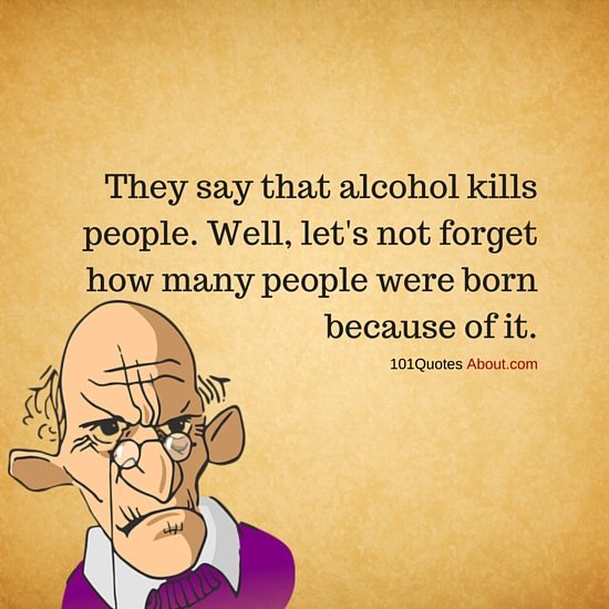 """Alcohol Quotes"""