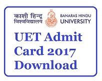 BHU UET Admit Card 2017 Download| BHU Hall Ticket