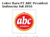 Loker Baru PT ABC President Indonesia Juli 2016
