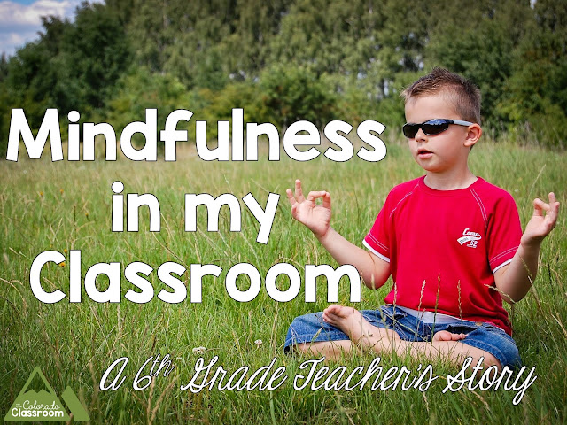 Mindfulness in the Classroom - A 6th Grade Teacher's Story