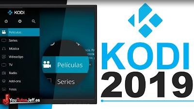 Como Descargar Kodi Ultima Versión 2019 FULL ESPAÑOL