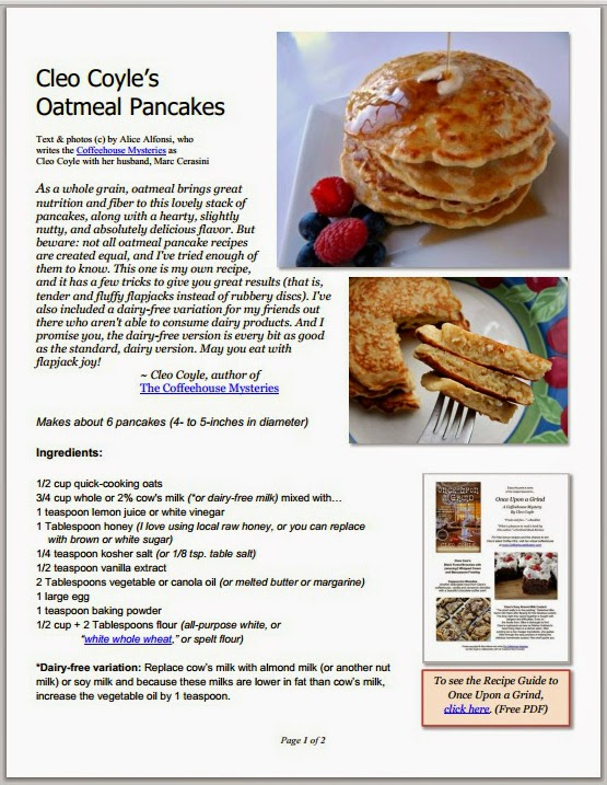 http://www.coffeehousemystery.com/userfiles/file/Oatmeal-Pancakes-Cleo-Coyle.pdf
