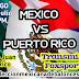 México vs Puerto Rico, Transmisión en Vivo