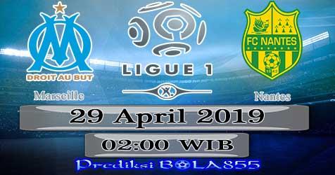 Prediksi Bola855 Marseille vs Nantes 29 April 2019