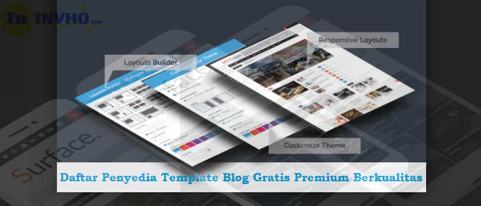 Daftar Penyedia Template Blog Gratis Premium Berkualitas