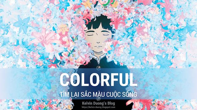 Review Colorful - Tim lai sac mau cuoc song