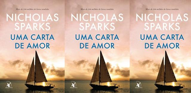 Uma carta de amor | Nicholas Sparks @editoraarqueiro