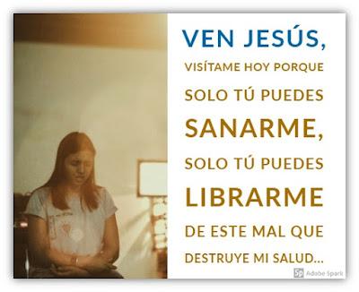 Visítame Jesús - Oración de Sanación de Enfermos