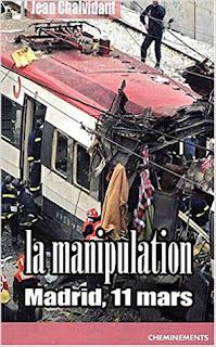 La Manipulation : Madrid, 11 mars  de Jean Chalvidant