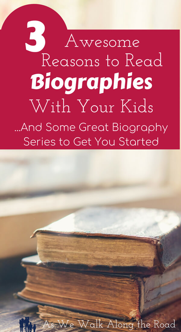 Reading biographies with kids