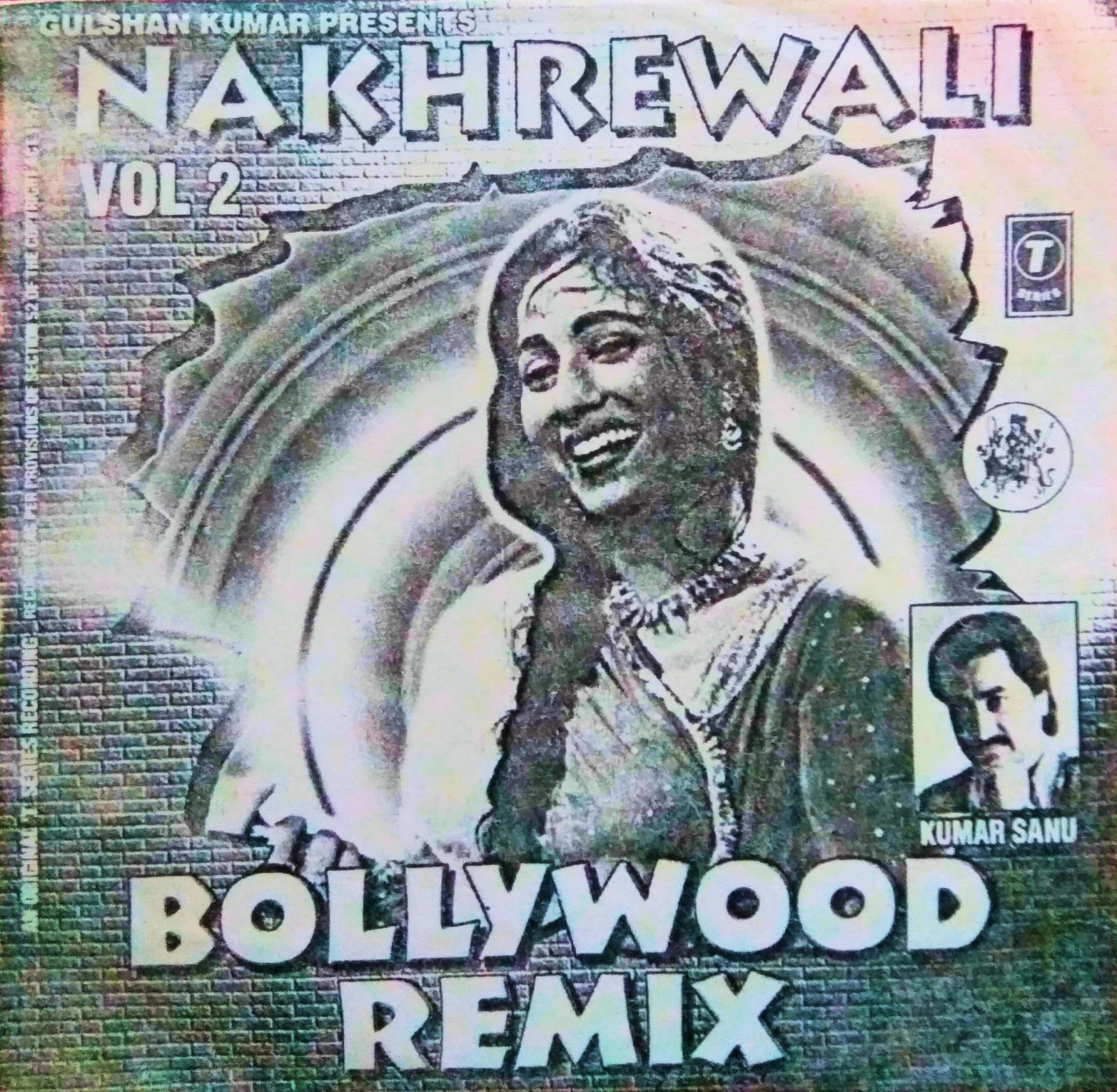Nakhrewali Bollywood Remix - Vol 2 - The Ultimate Collection