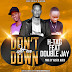 New Audio [ H-TAG FT DOUBLE JAY_DON'T LET ME DOWN] download.mp3