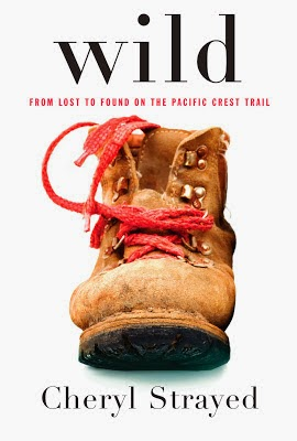 Wild: From lost to found on the Pacific Crest Trail. Cover