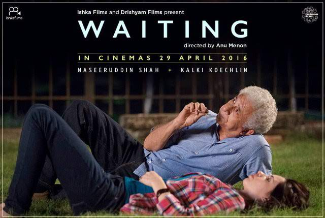 full cast and crew of bollywood movie Waiting 2016 wiki, Kalki Koechlin, Naseeruddin Shah story, budget, release date, Actress name poster, trailer, Photos, Wallapper, Waiting hit or flop